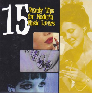 """VVAA - """"15 beauty tips for modern music lovers"""" CD (The Beautiful Music, 2012)"""