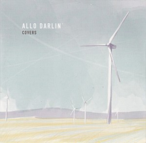 "ALLO DARLIN' - ""Covers"" CD-SINGLE (Fortuna Pop!, 2012)"