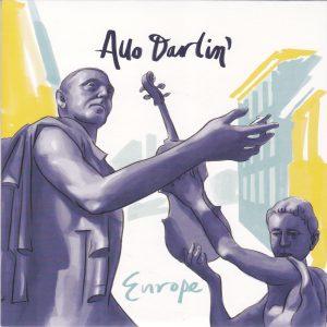 "ALLO DARLIN' - ""Europe"" SINGLE 7"" (Slumberland / Fortuna Pop!, 2012)"