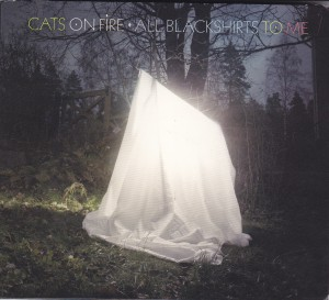 "CATS ON FIRE - ""All blackshirts to me"" CD / LP (Matinée, 2012)"