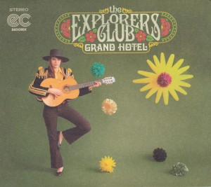 "THE EXPLORERS CLUB - ""Grand hotel"" CD / LP (Rock Ridge Music, 2012)otelCD-L"