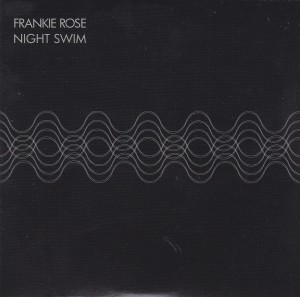 "FRANKIE ROSE - ""Night swim"" CD-SINGLE (Slumberland, 2012)"