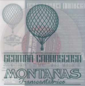 "GERMÁN CARRASCOSA / MONTAÑAS - ""Split"" SINGLE 7"" (Discos Walden, 2012)"