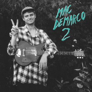 "MAC DEMARCO - ""2"" CD / LP (Captured Tracks, 2012)"