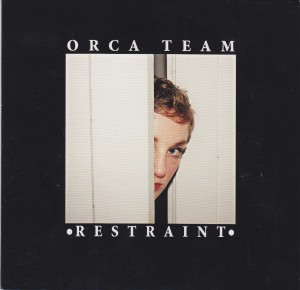 "ORCA TEAM - ""Restraint"" CD / LP (Happy Happy Birthday To Me, 2012)"
