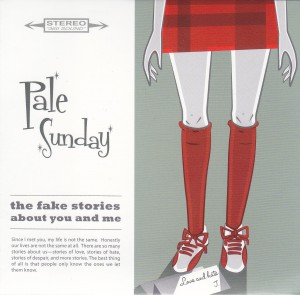 "PALE SUNDAY - ""The fake stories about you and me"" CD-EP (Matinée, 2012)"