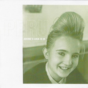 "PERU - ""Archie's luck is in"" SINGLE 7"" (Archdeacon Of Pop, 2012)"
