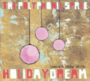 "THE POLYPHONIC SPREE - ""Holidaydream"" CD / LP (Good, 2012)"