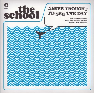 "THE SCHOOL - ""Never thought I'd see the day"" SINGLE 7"" (Elefant, 2012)"