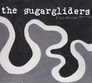 """THE SUGARGLIDERS - """"A nest with a view 1990-1994"""" CD (Matinée, 2012)"""