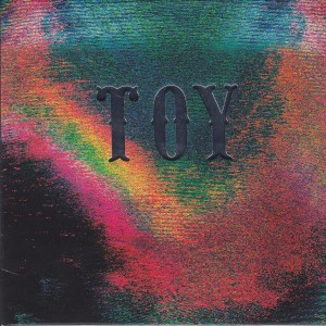 "TOY - ""Toy"" CD / LP (Heavenly, 2012)"