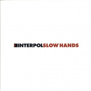 Interpol-slowhands7