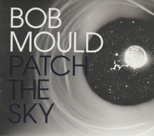 BobMould-PatchSkyCD-L